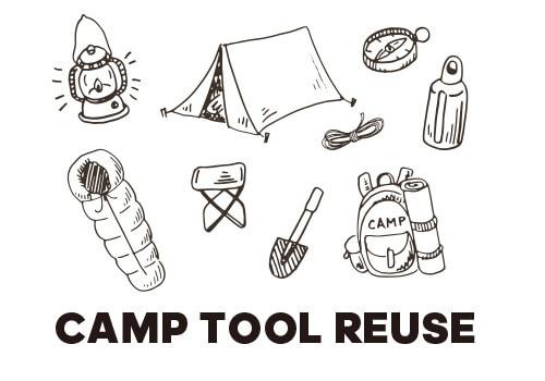 CAMP TOOL REUSE